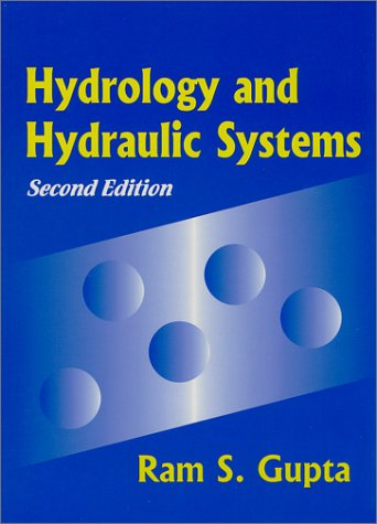 Hydrology and Hydraulic Systems 2nd 2001 9781577660309 Front Cover