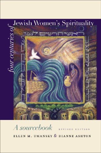 Four Centuries of Jewish Women's Spirituality A Sourcebook  2008 (Revised) edition cover