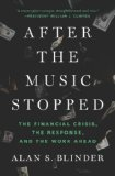 After the Music Stopped The Financial Crisis, the Response, and the Work Ahead  2013 edition cover