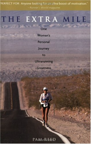 Extra Mile One Woman's Personal Journey to Ultrarunning Greatness  2008 edition cover