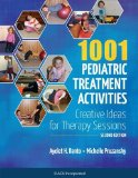 1001 Pediatric Treatment Activities: Creative Ideas for Therapy Sessions  2015 edition cover