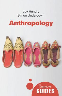 Anthropology A Beginner's Guide  2012 edition cover