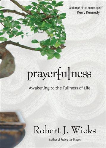 Prayerfulness Awakening to the Fullness of Life  2011 edition cover