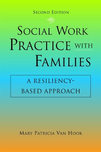 Social Work Practice with Families: A Resiliency-based Approach  2013 edition cover