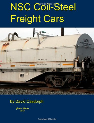 NSC Coil-Steel Freight Cars   2012 9781936829309 Front Cover