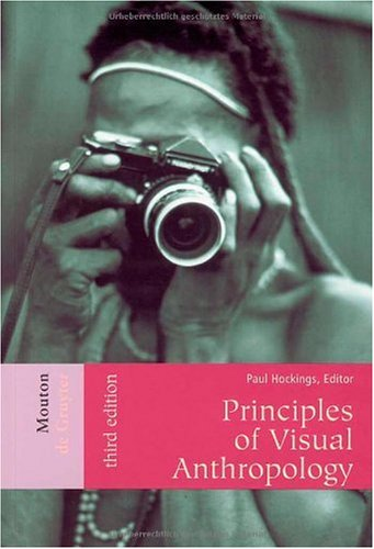 Principles of Visual Anthropology  3rd 2003 edition cover