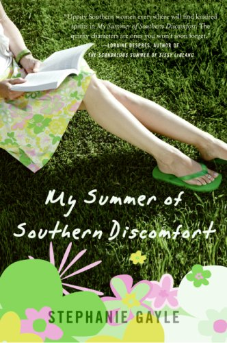 My Summer of Southern Discomfort A Novel N/A 9780061236310 Front Cover