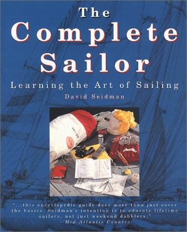 Complete Sailor Learning the Art of Sailing  1995 9780070571310 Front Cover