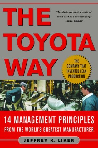 Toyota Way 14 Management Principles from the World's Greatest Manufacturer  2004 9780071392310 Front Cover