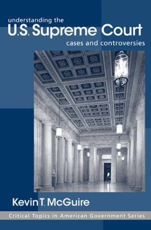 Understanding the U. S. Supreme Court   2002 edition cover