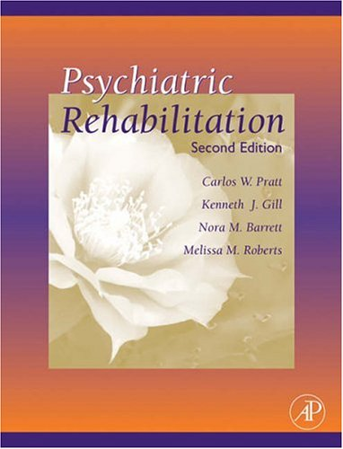 Psychiatric Rehabilitation  2nd 2005 (Revised) edition cover