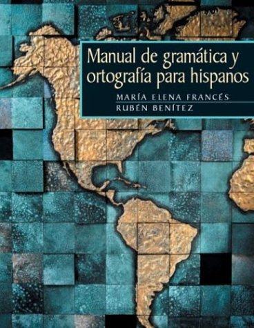 Manual de Gram�tica  y Ortograf�a Para Hispanos   2004 edition cover