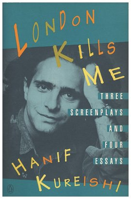 London Kills Me Three Screenplays and Four Essays N/A 9780140168310 Front Cover