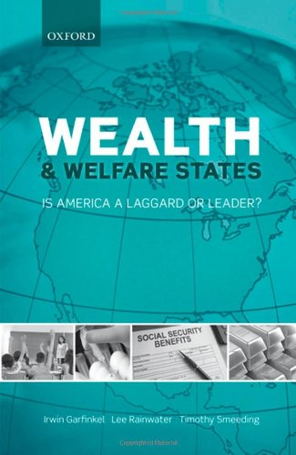 Wealth and Welfare States Is America a Laggard or Leader?  2010 edition cover