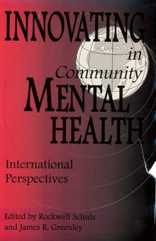 Innovating in Community Mental Health International Perspectives  1995 9780275949310 Front Cover