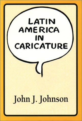 Latin America in Caricature   1993 edition cover