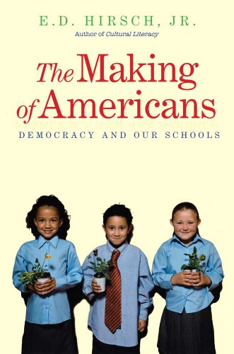Making of Americans Democracy and Our Schools N/A edition cover