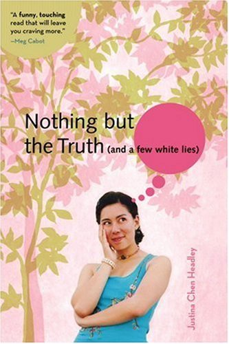 Nothing but the Truth (And a Few White Lies)  N/A edition cover