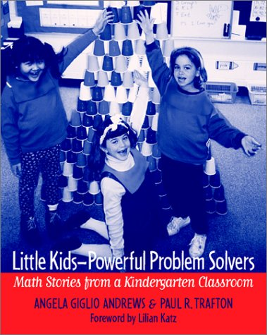 Little Kids-Powerful Problem Solvers Math Stories from a Kindergarten Classroom  2002 edition cover