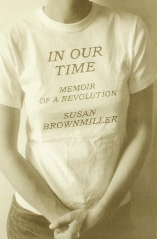 In Our Time Memoir of a Revolution  1999 edition cover