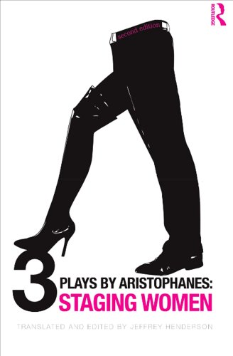 Three Plays by Aristophanes Staging Women 2nd 2010 (Revised) edition cover