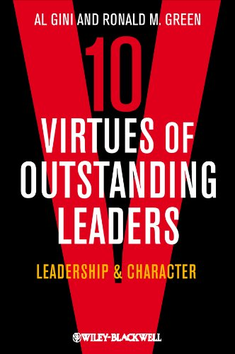 Ten Virtues of Outstanding Leaders Leadership and Character  2013 edition cover