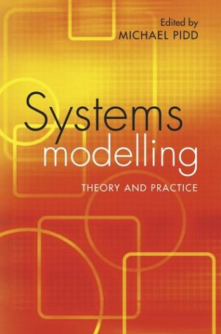 Systems Modelling Theory and Practice  2004 9780470867310 Front Cover