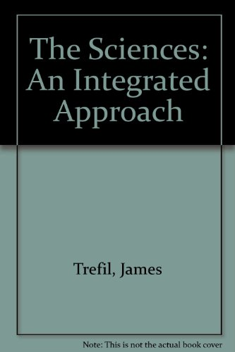 Sciences An Integrated Approach - A Preliminary Edition  1995 9780471589310 Front Cover