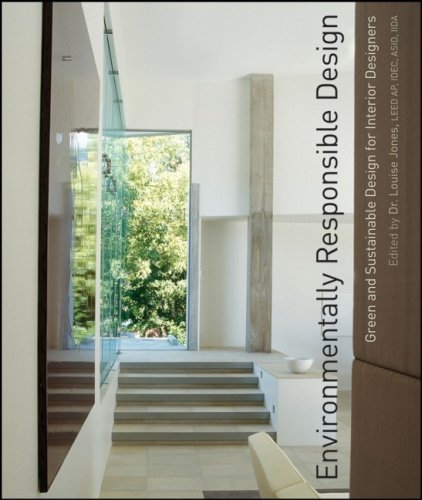 Environmentally Responsible Design Green and Sustainable Design for Interior Designers  2008 edition cover
