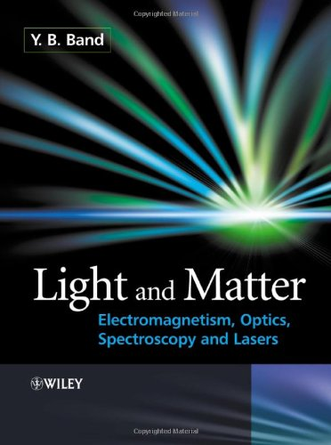 Light and Matter Electromagnetism, Optics, Spectroscopy and Lasers  2006 edition cover