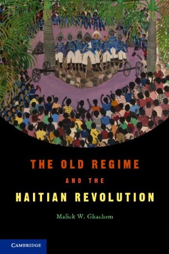 Old Regime and the Haitian Revolution   2012 9780521545310 Front Cover