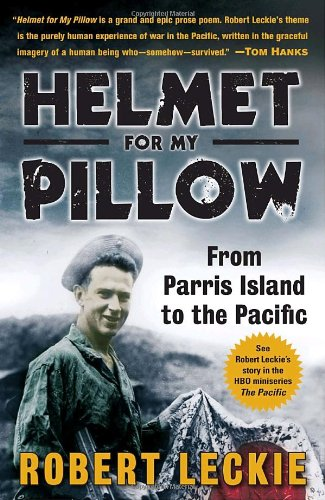 Helmet for My Pillow From Parris Island to the Pacific  2010 9780553593310 Front Cover