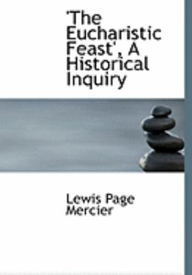 The Eucharistic Feast: A Historical Inquiry  2008 edition cover