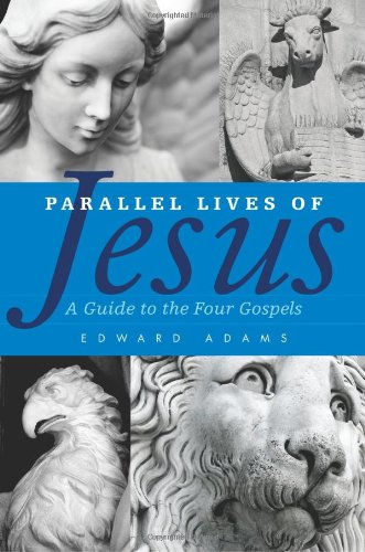 Parallel Lives of Jesus A Guide to the Four Gospels  2012 edition cover