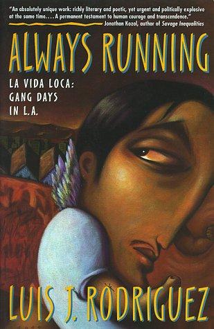 Always Running La Vida Loca: Gang Days in L. A.  1994 edition cover
