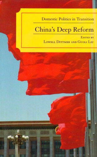 China's Deep Reform Domestic Politics in Transition  2006 9780742539310 Front Cover