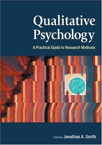 Qualitative Psychology A Practical Guide to Research Methods  2003 9780761972310 Front Cover