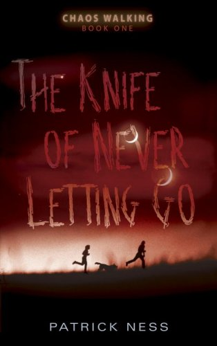 Knife of Never Letting Go   2009 edition cover