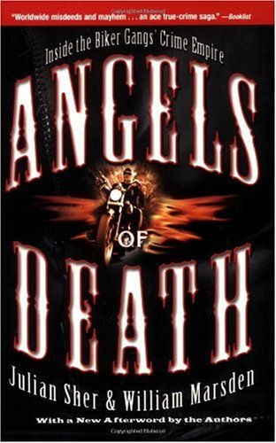 Angels of Death Inside the Biker Gangs' Crime Empire N/A edition cover