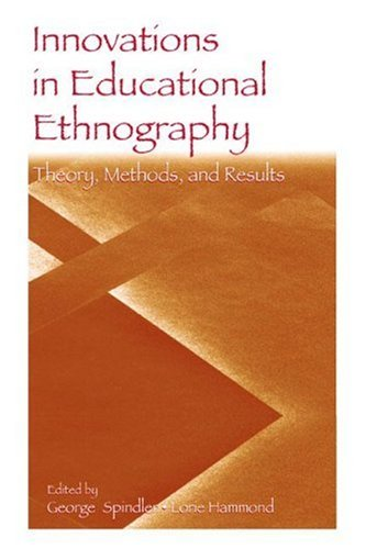 Innovations in Educational Ethnography Theories, Methods, and Results  2006 edition cover