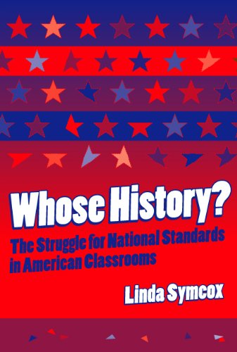 Whose History? The Struggle for National Standards in American Classrooms  2002 edition cover