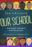 Our School Searching for Community in the Era of Choice  2014 edition cover