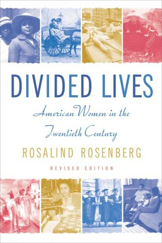 Divided Lives American Women in the Twentieth Century 2nd 2009 (Revised) edition cover