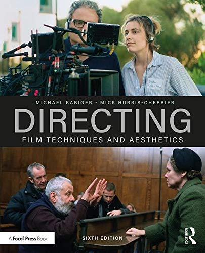 Directing Film Techniques and Aesthetics 6th 2020 9780815394310 Front Cover