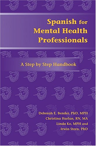 Spanish for Mental Health Professionals A Step by Step Handbook  2006 edition cover