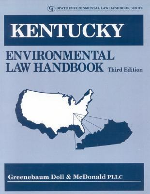 Kentucky Environmental Law Handbook  3rd 2001 (Revised) 9780865878310 Front Cover