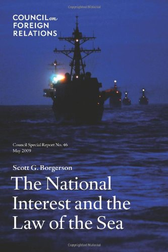 National Interest and the Law of the Sea Council Special Report No. 46, May 2009  2009 9780876094310 Front Cover