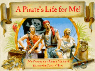 Pirate's Life for Me   1996 9780881069310 Front Cover