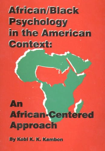 African-Black Psychology in the American Context : An African-Centered Approach 1st edition cover