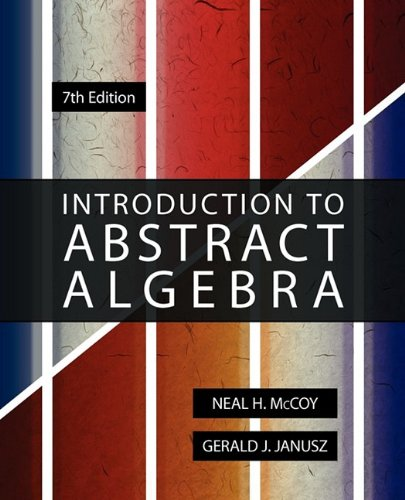 Introduction to Abstract Algebra, 7th Edition  7th 9780982263310 Front Cover